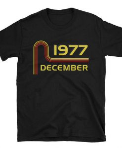 1977 Birthday Shirt
