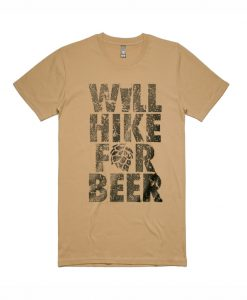 Will Hike for Beer Graphic T Shirt