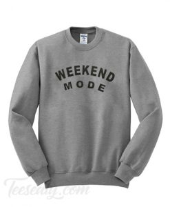 Weekend Mode Sweatshirt