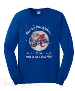 Alabama Crimson Tide Merry Christmas to All and to All A Roll Tide Sweatshirt