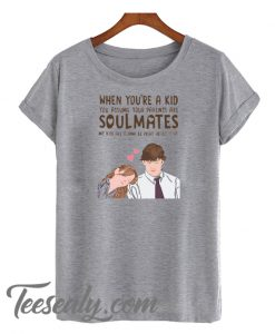 When You're A Kid You Assume Your Parents Are Soulmates Jim Pam Stylish T-Shirt Women