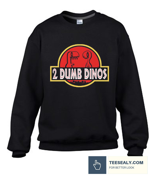 2 DUMB DINOS MEN'S Stylish Sweatshirt