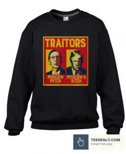 Traitors Ditch Moscow Mitch Stylish Sweatshirt