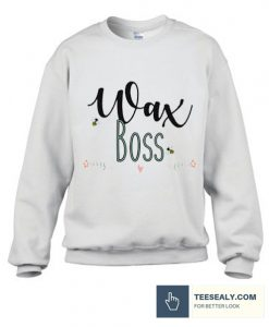 Wax Boss stylish Sweatshirt