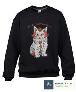 We All MEOW Down Here Stylish Sweatshirt