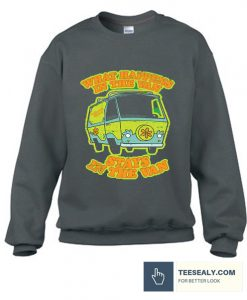 What Happens in the Van Stays in the VanStylish Sweatshirt