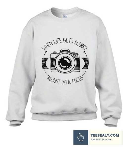 When Life gets Blurry T Shirt