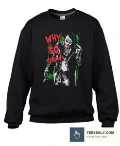 Why So Serious Joker Black Stylish Sweatshirt