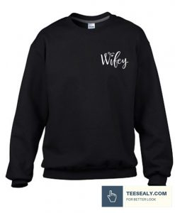 Wifey for Lifey Stylish Sweatshirt