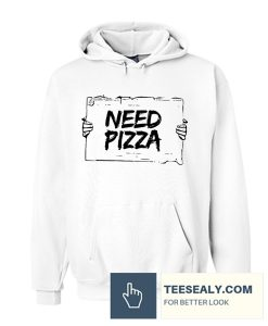 All I Need Pizza Stylish Hoodie