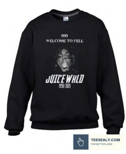 999 Welcome To Hell Juice Wrld 1998 2019 Rip Stylish Sweatshirt