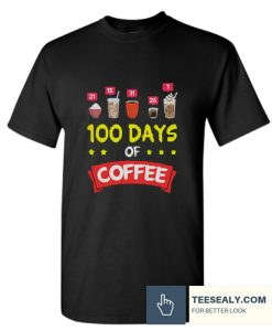 100 Days of School Coffee Stylish T Shirt