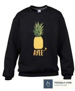 Ayee Pineapple be Happy Sweatshirt
